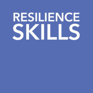 Resilience Online Skills Training Course